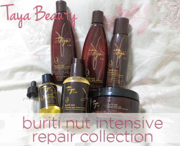 REVIEW: Taya Beauty Buriti Nut Intensive Repair Collection