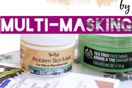 How I Boost Skin Benefits by Multi-Masking