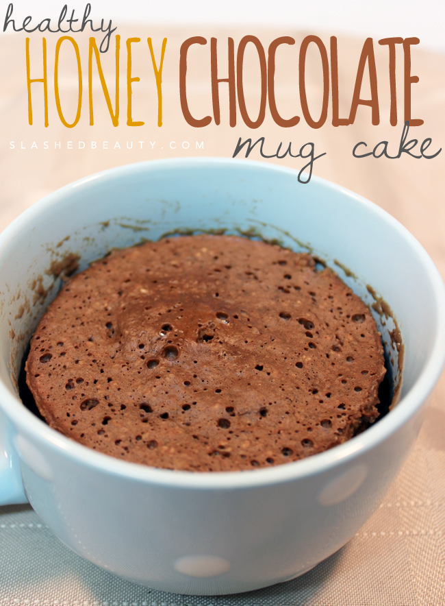 Healthy Honey Chocolate Mug Cake Recipe | Slashed Beauty