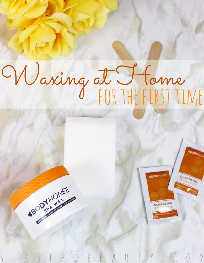 Waxing at Home for the First Time | Slashed Beauty