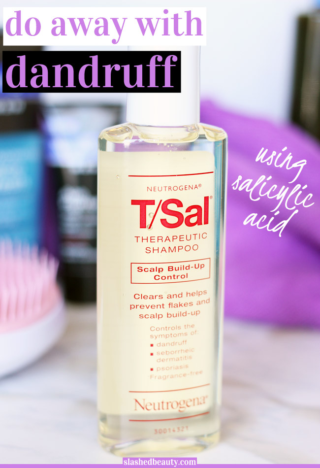 Salicylic acid is not just for acne... it also does wonders at treating dandruff! See why the Neutrogena T/Sal Therapeutic Shampoo is the only dandruff shampoo I'll be using from now on.