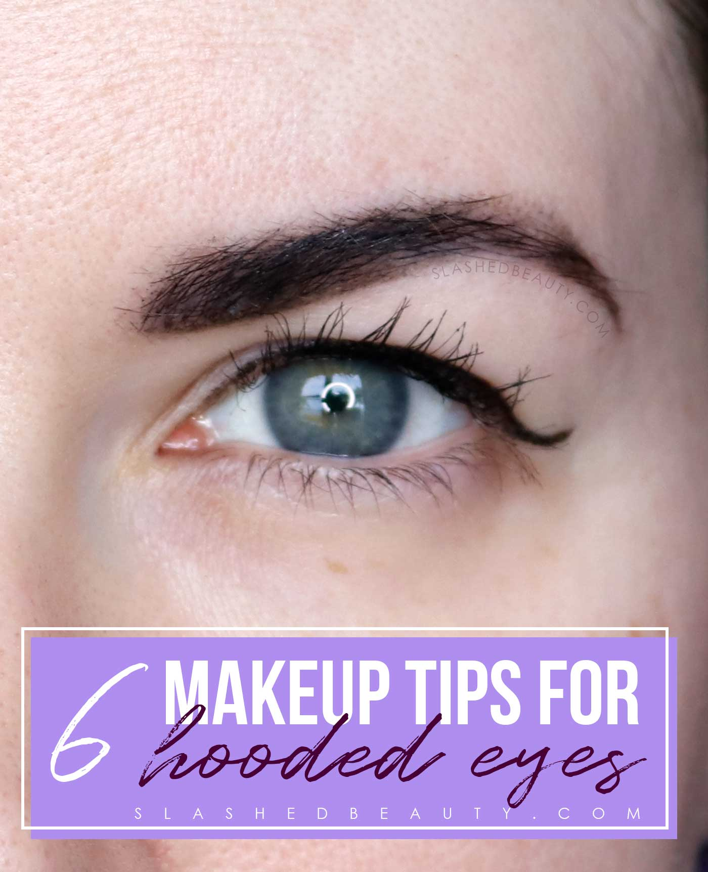 9 Eye Makeup Tips for Hooded Eyes  Slashed Beauty
