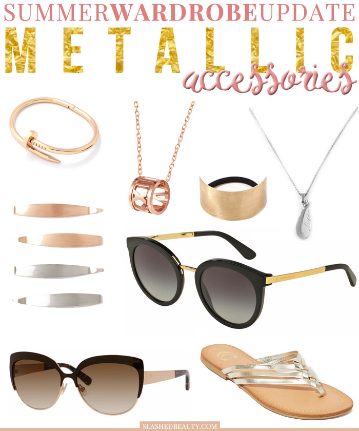 Metallic accessories are the perfect way to dress up your summer wardrobe. Check out these fresh picks on sale now. | Slashed Beauty