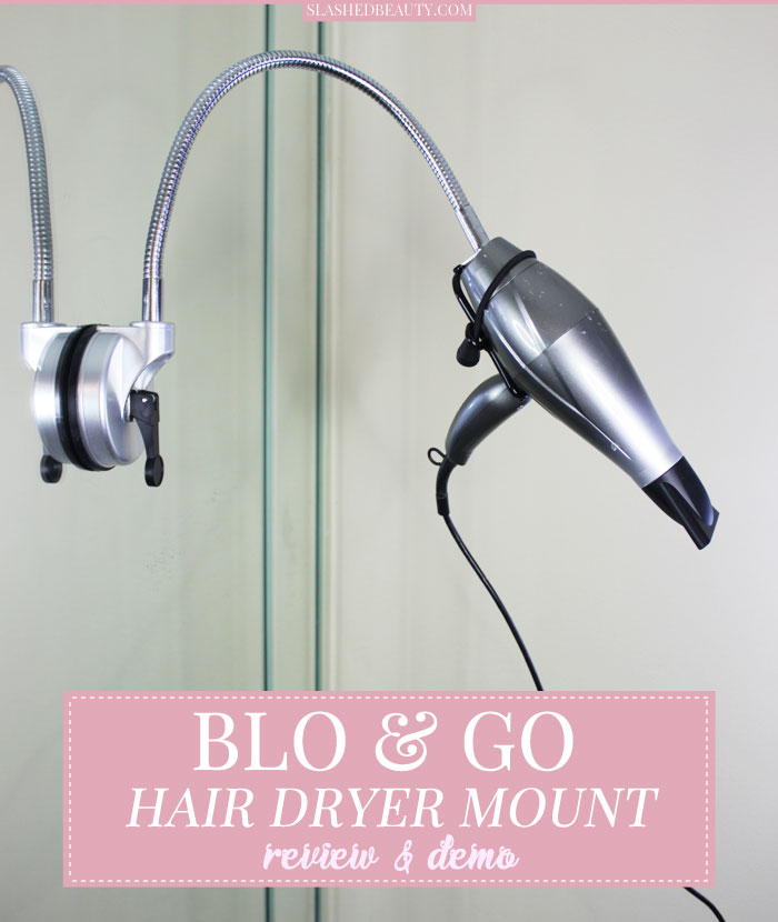 The Blo & Go is a hair dryer mount that will let you use both hands to style your hair while drying. Watch how it works! | Slashed Beauty