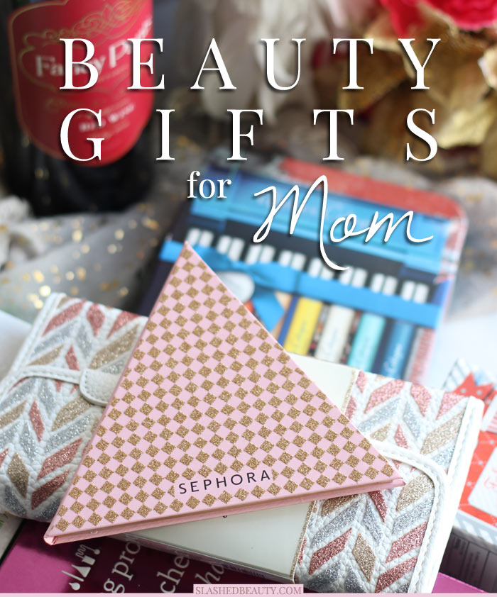 These beauty gifts for Mom will let her play around with her style while staying in her comfort zone. Let her pamper herself with these gifts from Sephora! | Slashed Beauty