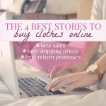 It doesn't have to be a hassle to buy clothes online. Here are the 4 best stores, judged by their sales, returns, and shipping, to shop clothes online.