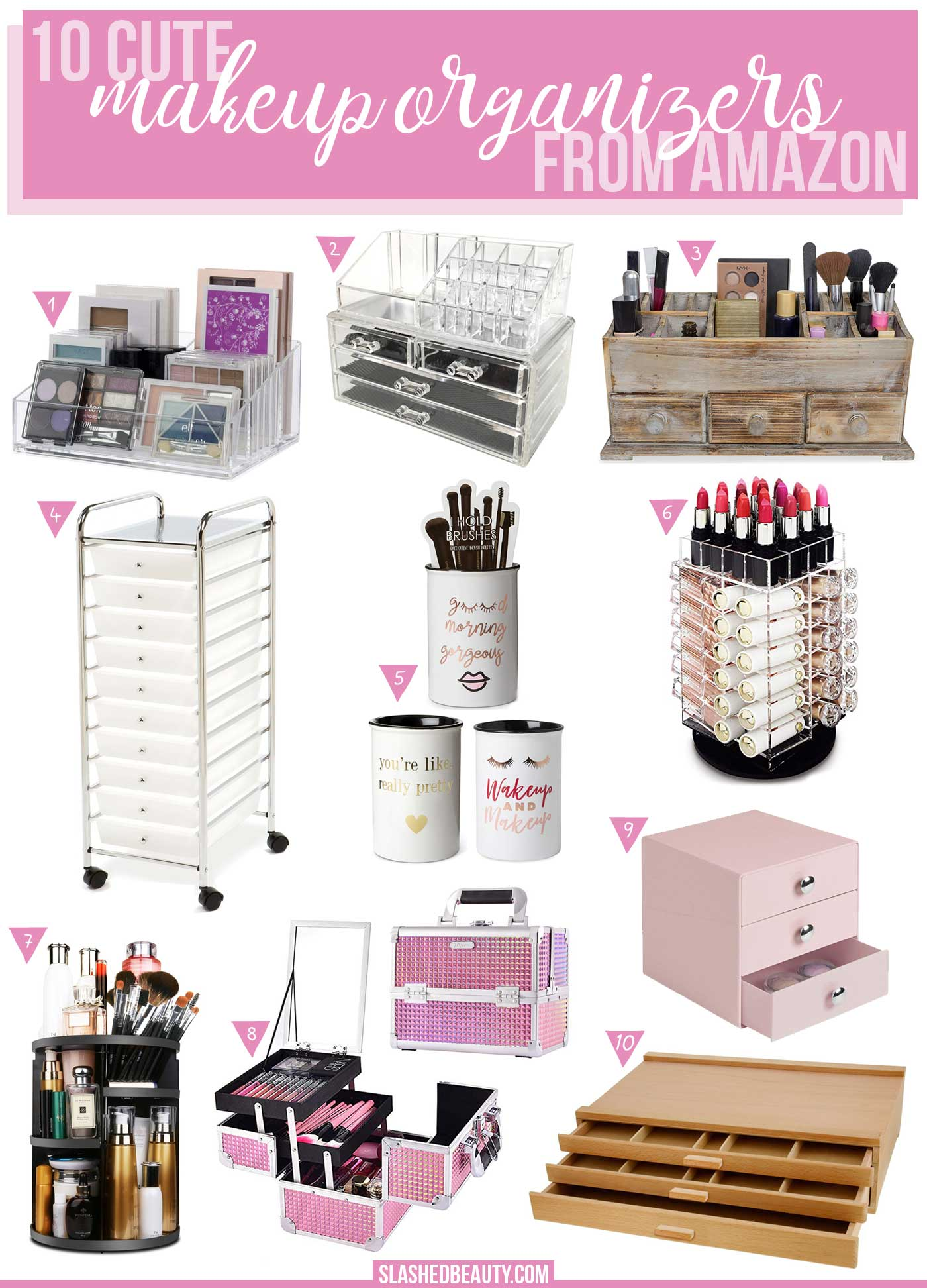 10 Cute Makeup Organizers to Buy on Amazon | How to organize your makeup collection | Cute makeup storage | Slashed Beauty