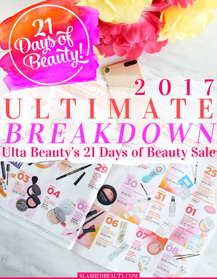 Here's your ultimate breakdown of Ulta Beauty's 21 Days of Beauty 2017! These are the biggest discounts yet, up to 50% off prestige brands! See what to pick up. | Slashed Beauty