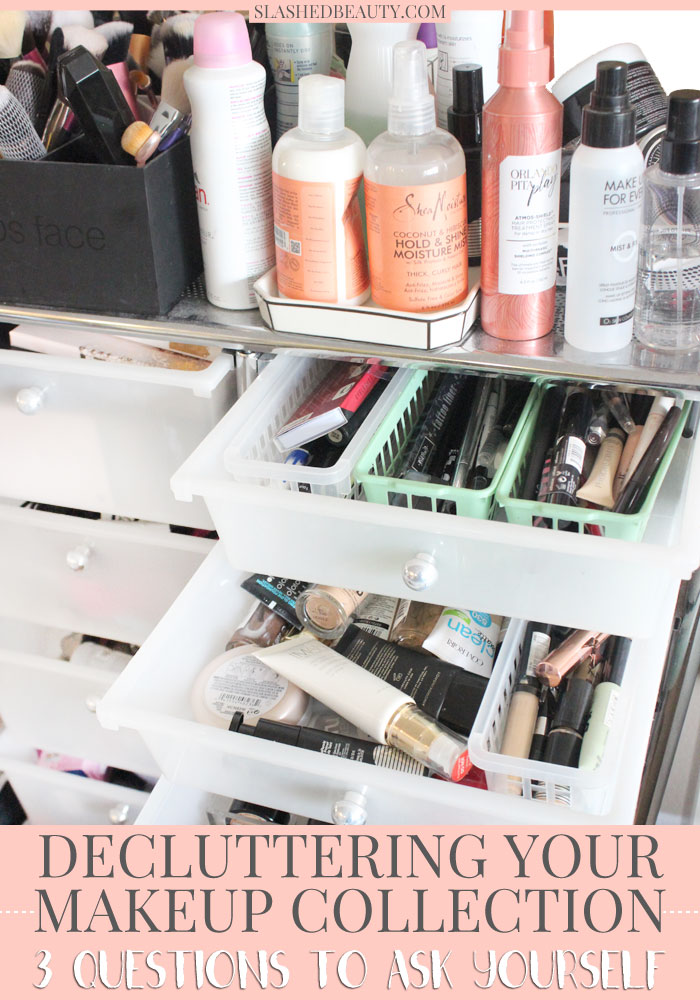 Time to declutter your makeup collection? Here are three questions to ask yourself during the process to help you let go of what you don't need. | Slashed Beauty