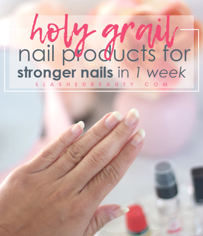 How to Grow Longer Nails in 1 Week | How to Grow Strong Nails with 3 Products | Slashed Beauty