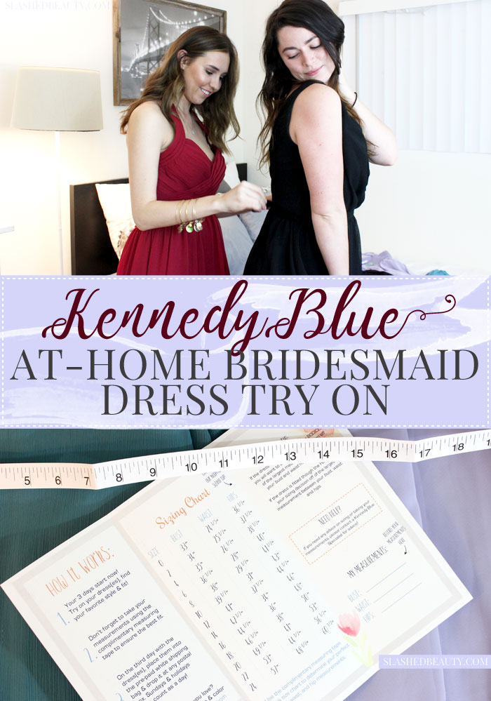 Find out how the Kennedy Blue Bridesmaids Dress At-Home Try On service works, and why it's the best option for choosing bridesmaids dresses. PLUS get a 15% off coupon code! | Slashed Beauty