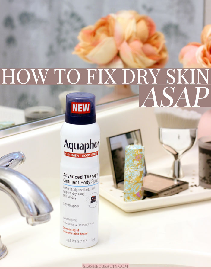 Dealing with dry skin this season? Learn how to fix dry skin fast and get glowing. | Slashed Beauty