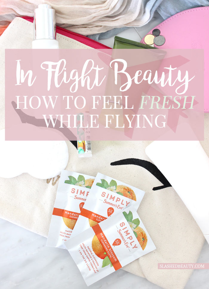 Long flights can make you feel... less than fresh. Read up on these airplane travel hacks to feel fresh while flying for maximum comfort. | Slashed Beauty