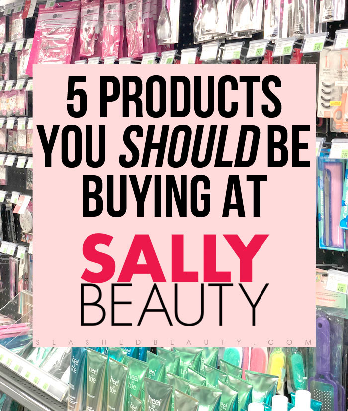 Have you paid attention to what's at Sally Beauty lately? Here are the beauty staples you should be picking up at Sally Beauty.   Slashed Beauty