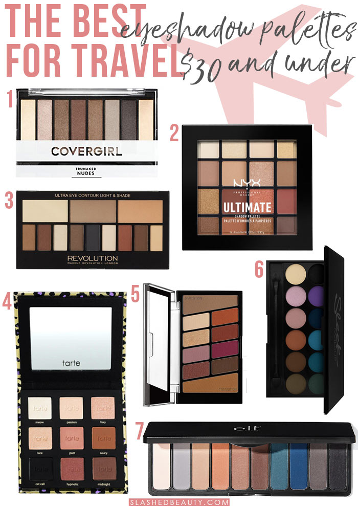 Going on vacation soon? Here are the best eyeshadow palettes for travel that are compact, versatile and under $30! | Slashed Beauty