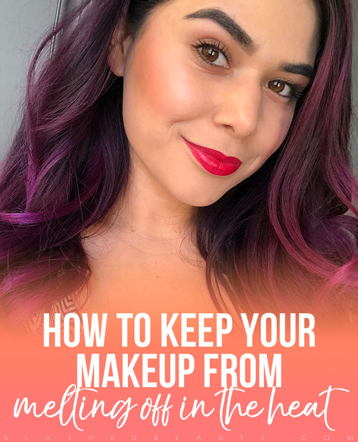Makeup Beginners: How do you keep your makeup from melting off in the heat during summer? Here are the two products you need in your arsenal. | Slashed Beauty