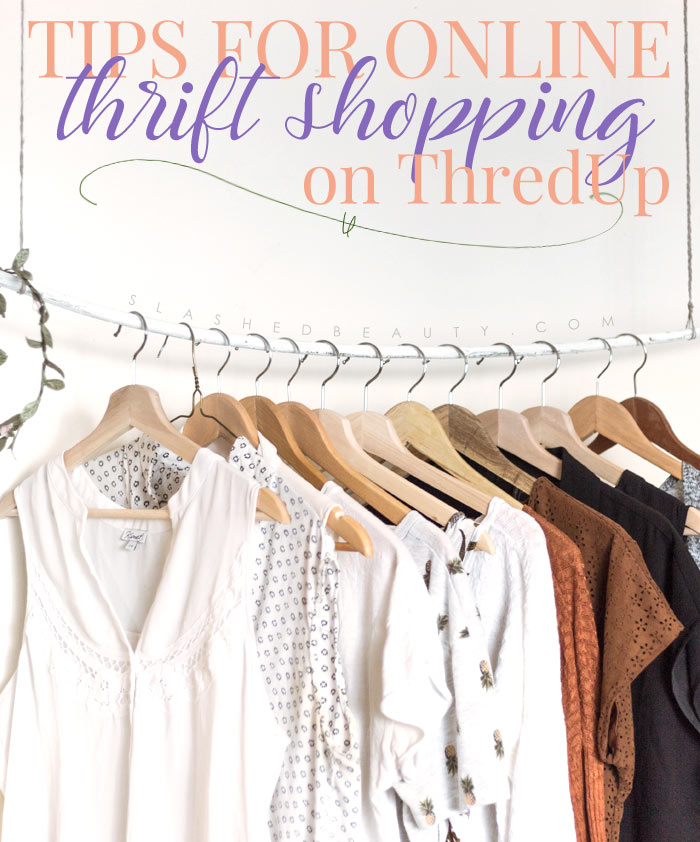 Have you ever tried thrift shopping for clothes online? Check out my best tips on scoring big and getting the best savings at ThredUp. | Slashed Beauty
