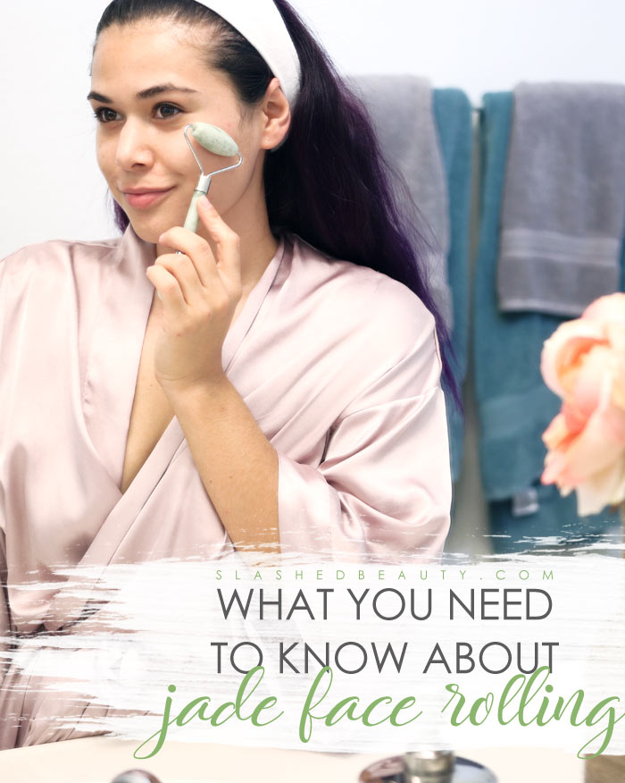 Curious about what the jade face roller trend is all about? Find out what face rollers do to your skin and if you should incorporate lymphatic massage into your routine! | Slashed Beauty