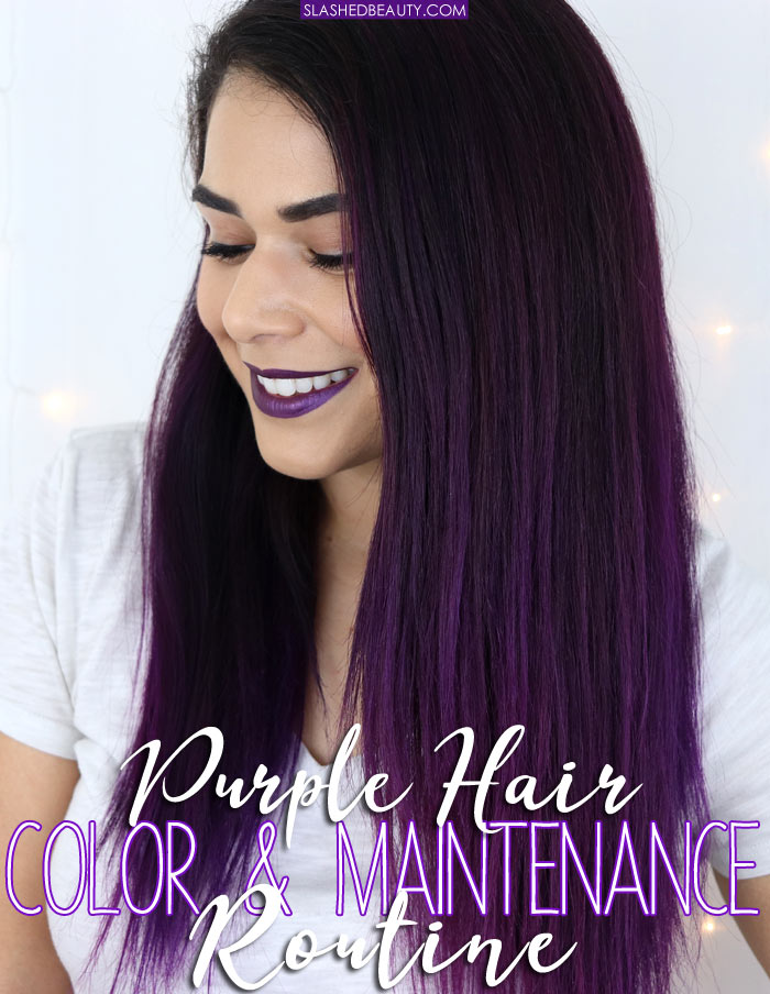 See what I use in my purple hair color maintenance routine to help keep up my color and the health of my hair! | Slashed Beauty