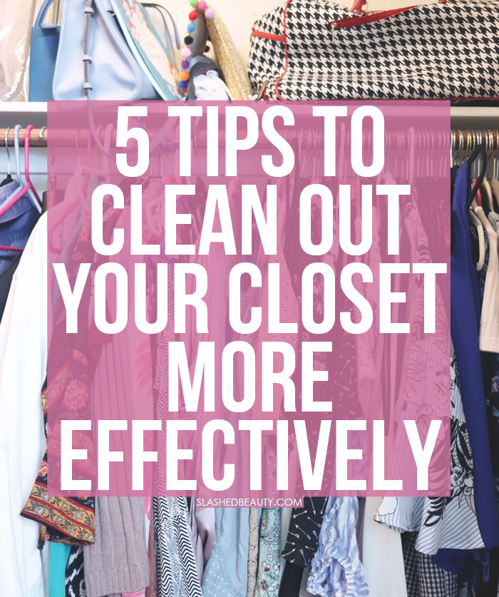 These 5 tips on how to clean out your closet will help you do it faster and with better results! | Slashed Beauty