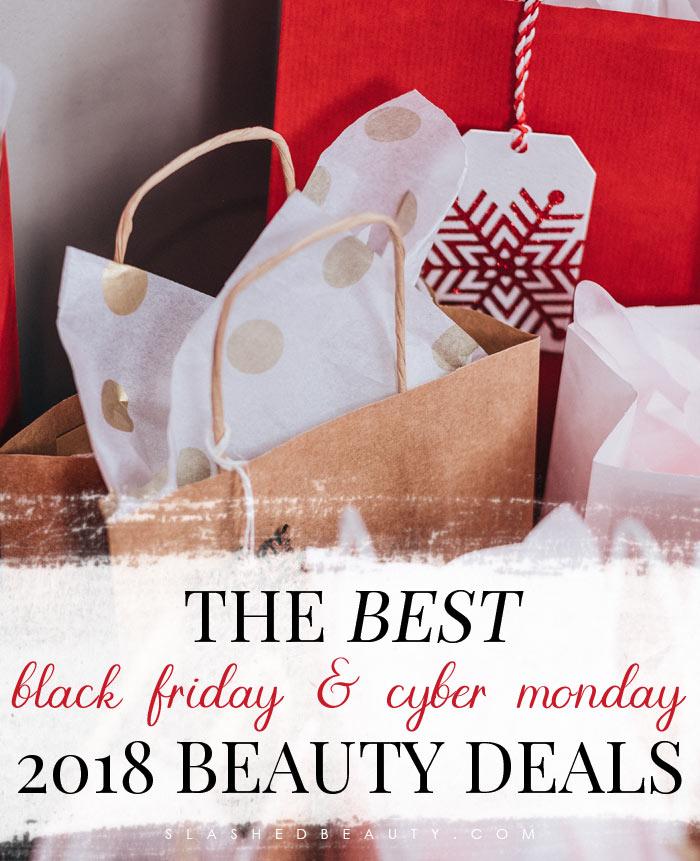 The Best 2018 Black Friday & Cyber Monday Beauty Deals | Slashed Beauty