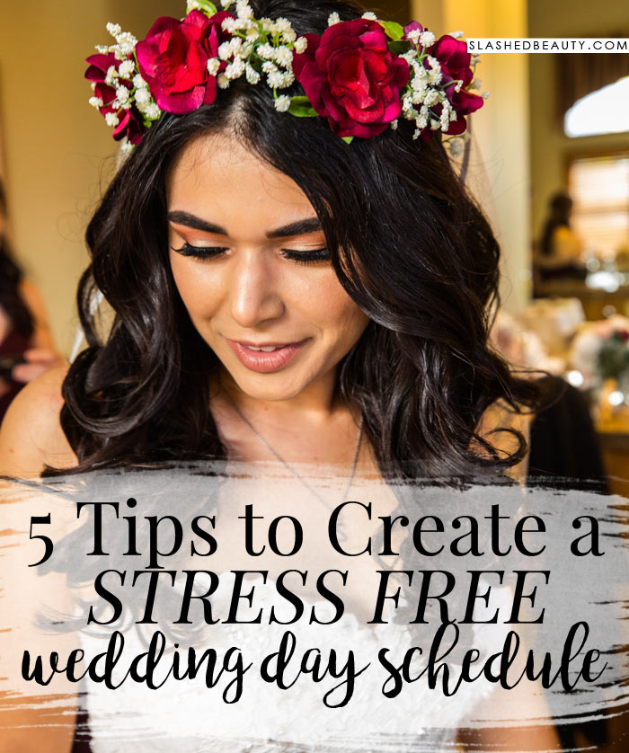 How to Create a Wedding Day Schedule: What to put on your wedding day schedule and tips on having a stress-free wedding day. | Slashed Beauty
