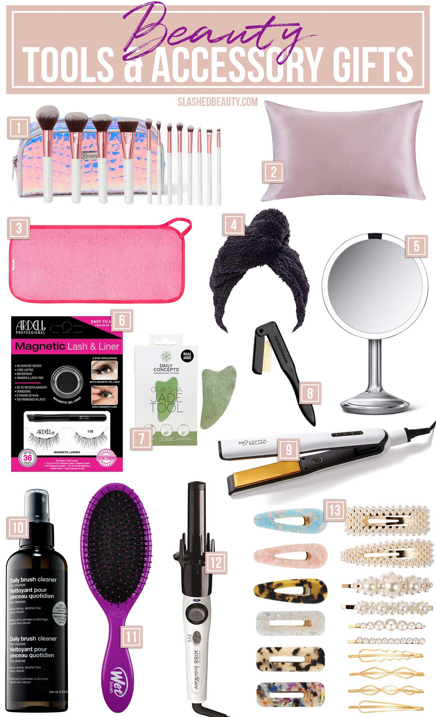 13 Beauty Tools & Accessory Gift Ideas | Beauty Gift Ideas| Slashed Beauty