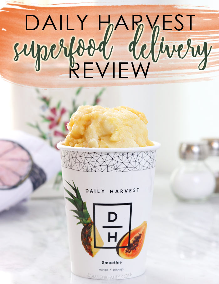 Daily Harvest Review: Food Delivery Service for Fruits & Veggies, Organic, Vegan | Slashed Beauty