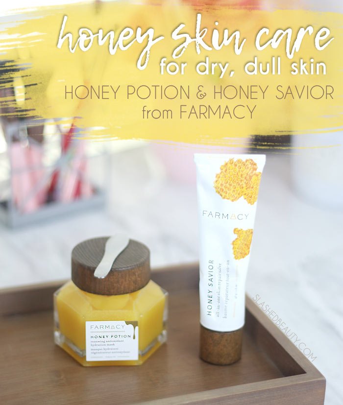 Honey Skin Care Products for Dry Skin: Farmacy Honey Savior & Honey Potion Review | Slashed Beauty
