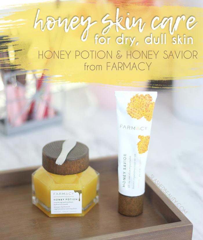 Honey Skin Care Products for Dry Skin: Farmacy Honey Savior & Honey Potion Review | Slashed Beauty