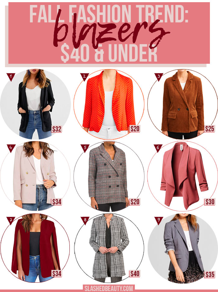 Top Fall 2019 Fashion Trend: Women's Blazers $40 and Under | Affordable Women's Blazers | Blazers for Fall | Slashed Beauty