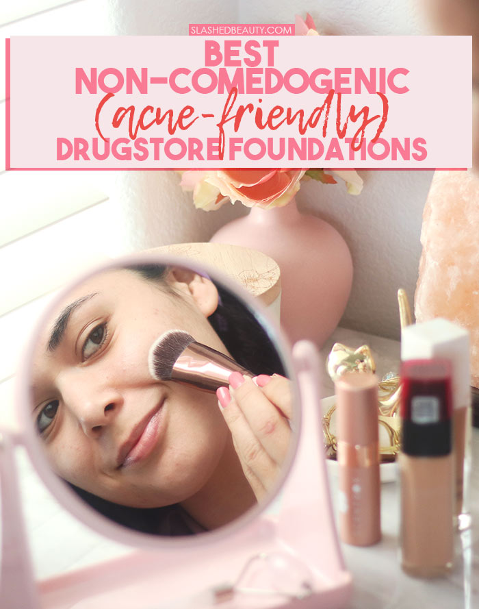 Best Non-Comedogenic Drugstore Foundations for Acne-Prone Skin | Light Coverage, Medium Coverage, and Full Coverage Drugstore Foundation for Acne-Prone Skin | Slashed Beauty