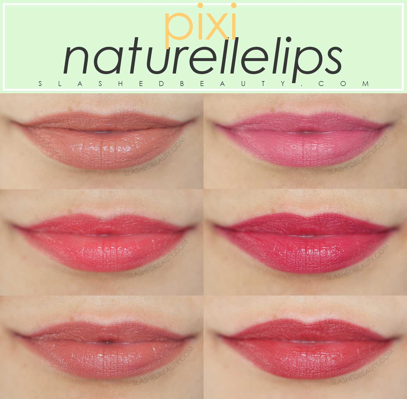 Pixi Naturellelips Lip Swatches | Pecan, Peony, Poppy, Raspberry, Nectar, Primrose | Slashed Beauty