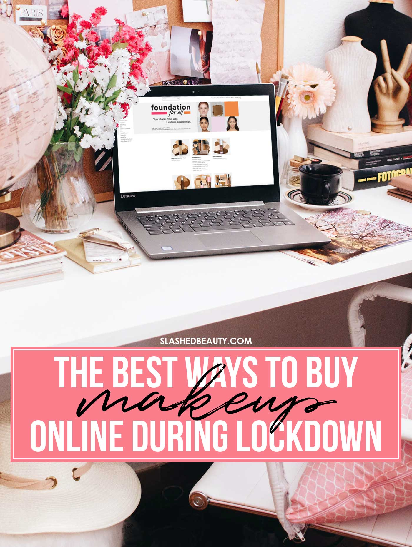 Buying Makeup During Lockdown: Tips for Buying Makeup Online | Slashed Beauty