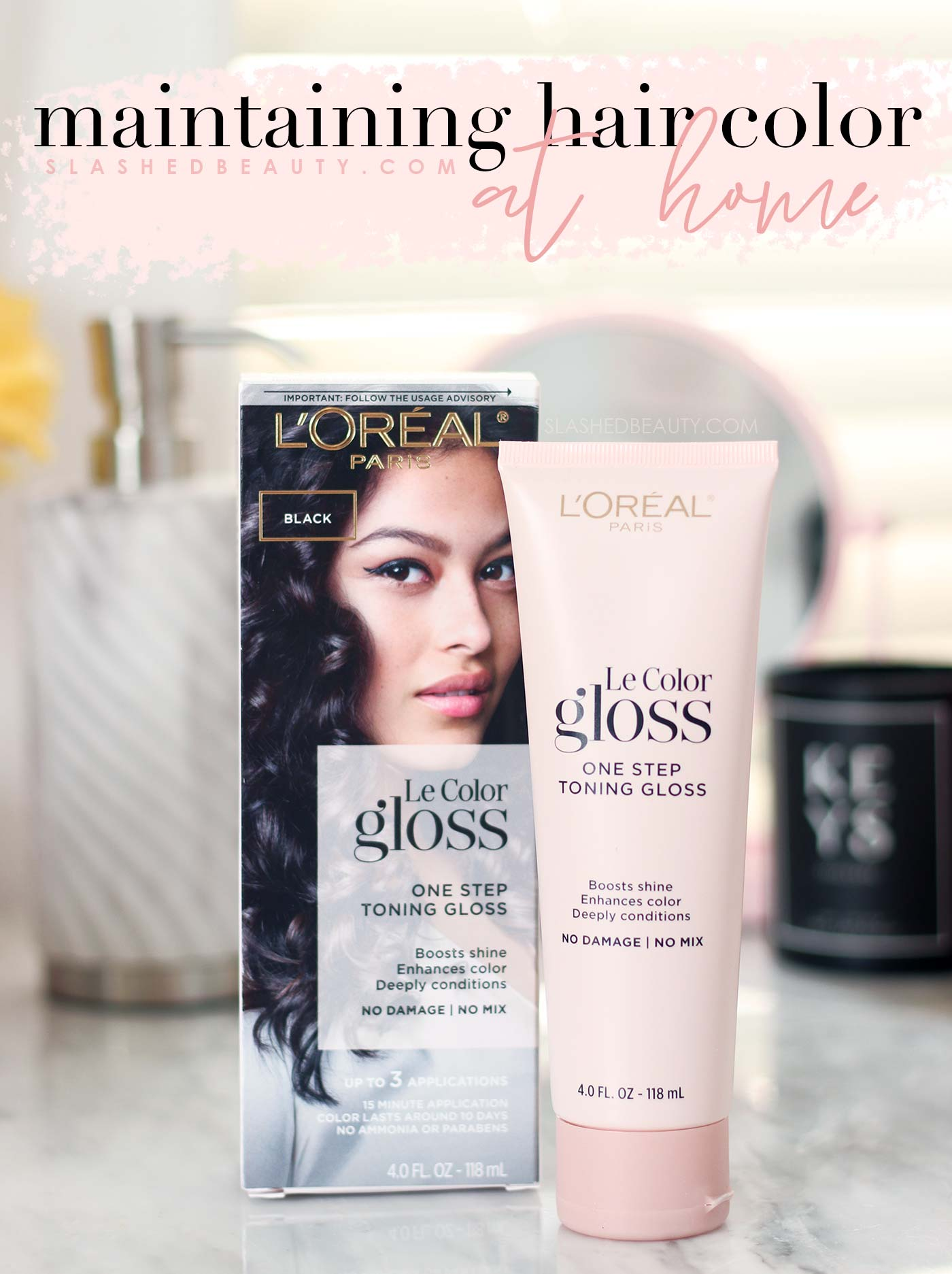 L'Oreal Le Color Gloss Review | How to Maintain Hair Color Longer At Home | Slashed Beauty