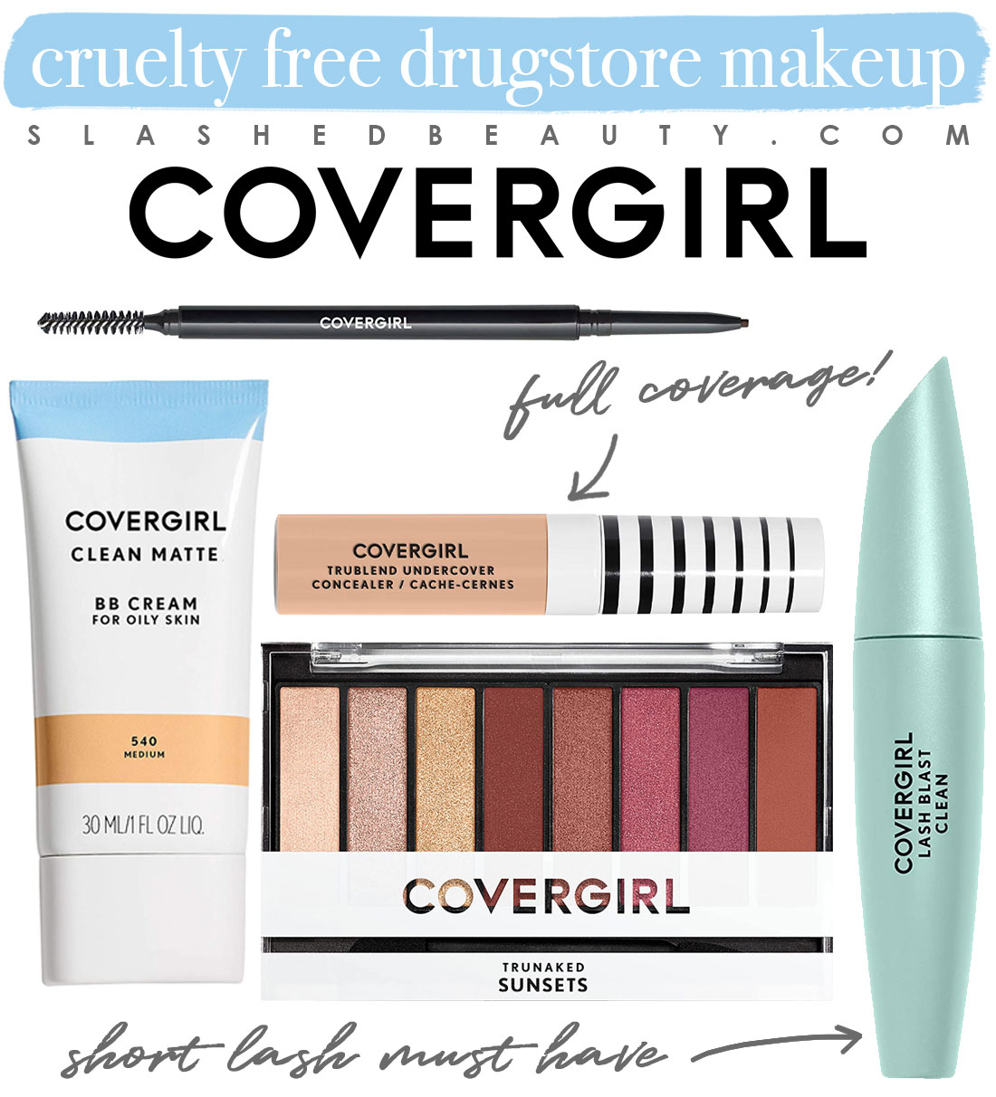 My 5 Favorite Cruelty Free Drugstore Makeup Brands   Covergirl Makeup Collage   Slashed Beauty