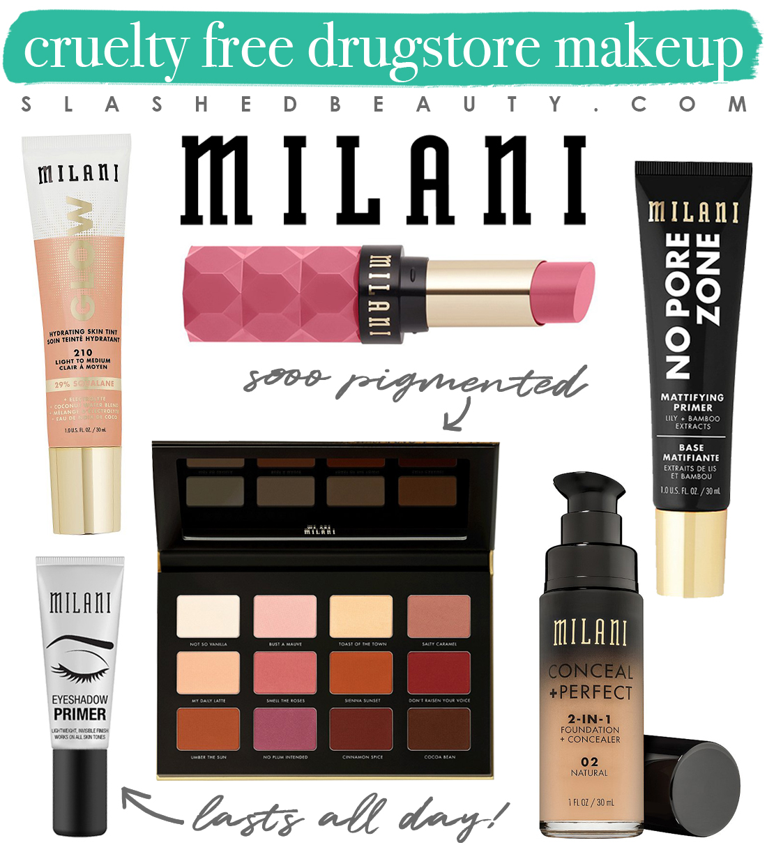My 5 Favorite Cruelty Free Drugstore Makeup Brands   Milani Makeup Collage   Slashed Beauty